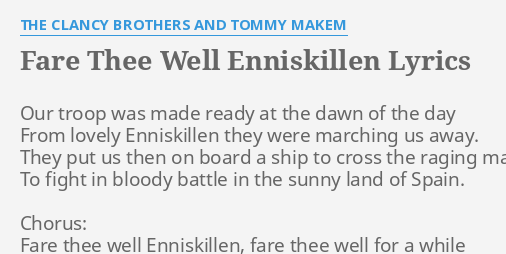Fare Thee Well Enniskillen Lyrics By The Clancy Brothers And Tommy