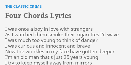 Four Chords Lyrics By The Classic Crime I Was Once A