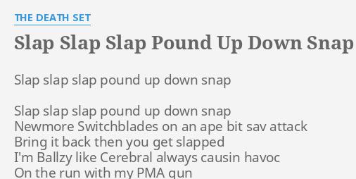 Slap pound