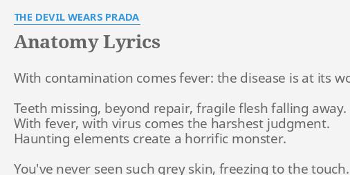 Anatomy Lyrics By The Devil Wears Prada With Contamination Comes