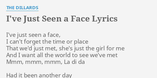 I Just Saw Her Face Lyrics idea gallery