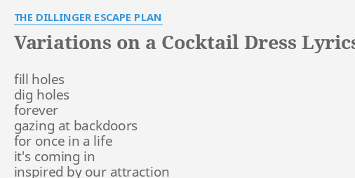Variations On A C Tail Dress Lyrics By The Dillinger Escape Plan