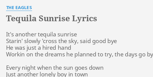 Who Sang Tequila Sunrise By The Eagles - Best Sunset And Sunrise 2018