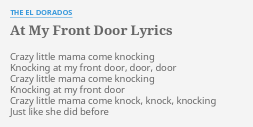 Wonderful Banging On Your Front Door Lyrics Pictures - Image design ...