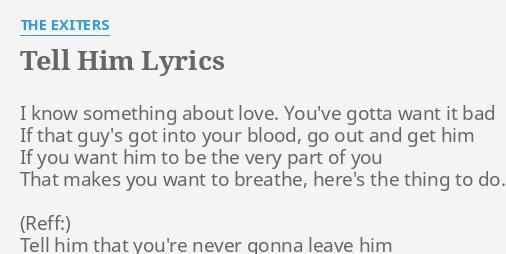 Tell him that you love him lyrics