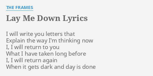 LAY ME DOWN\