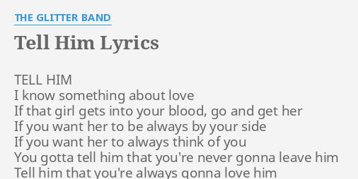 Tell Him That I Love Him Lyrics