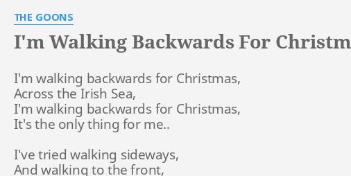 im walking backwards for christmas the goons