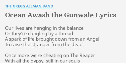 OCEAN AWASH THE GUNWALE