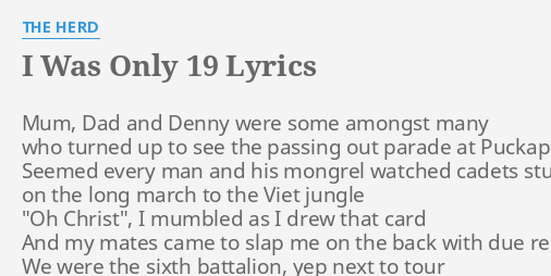 i was only 19 lyrics the herd
