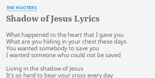 SHADOW OF JESUS