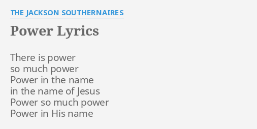 Power Lyrics By The Jackson Southernaires There Is Power So