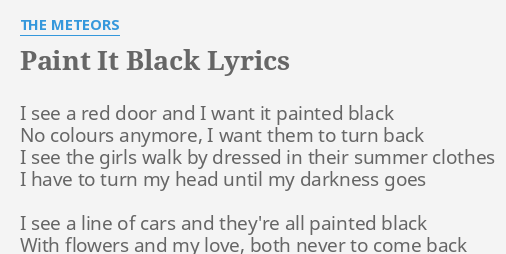 paint it black lyrics by the meteors i see a red