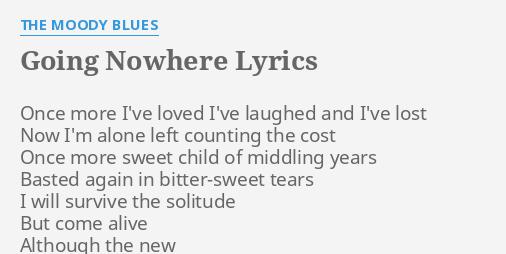going nowhere lyrics