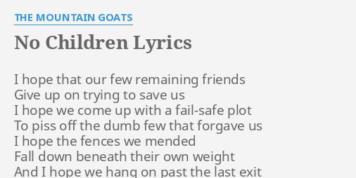 the mountain goats no children