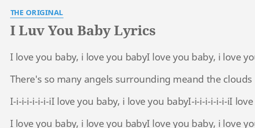 i luv you baby lyrics by the original i love you baby