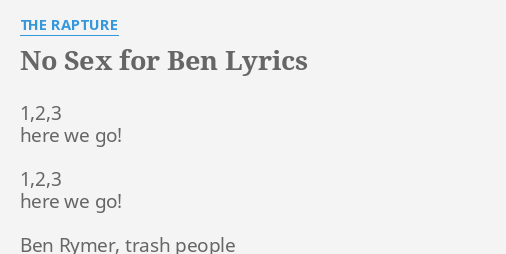 Lyrics and no sex for ben