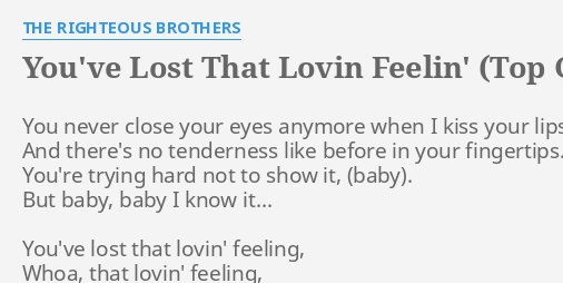 you ve got that loving feeling lyrics