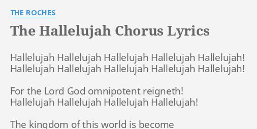The Hallelujah Chorus Lyrics By The Roches Hallelujah