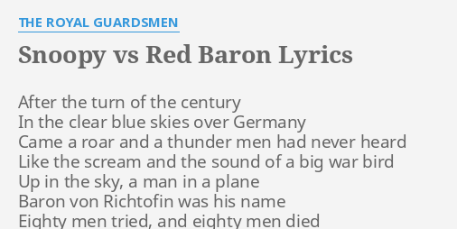 snoopy vs red baron lyrics by the royal guardsmen after the turn of - Snoopy Red Baron Christmas Song