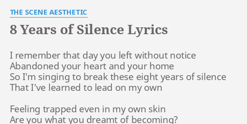 8 YEARS OF SILENCE LYRICS By THE SCENE AESTHETIC I Remember That Day