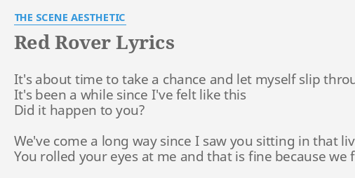 RED ROVER LYRICS By THE SCENE AESTHETIC Its About Time To