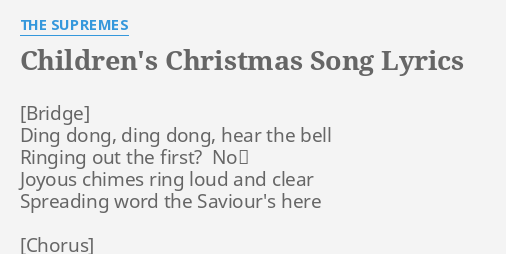 childrens christmas song lyrics by the supremes ding dong ding dong