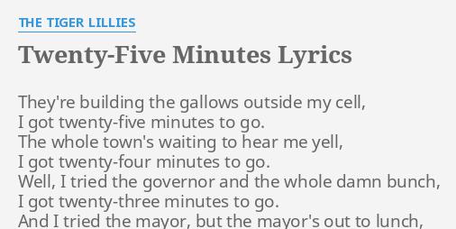 got five minutes