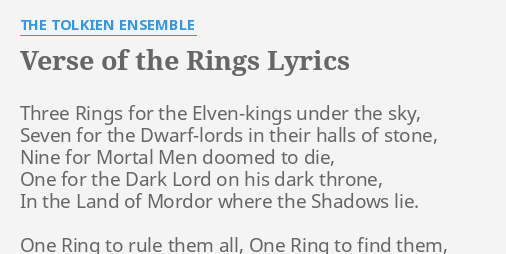 Verse Of The Rings Lyrics By The Tolkien Ensemble Three Rings For The