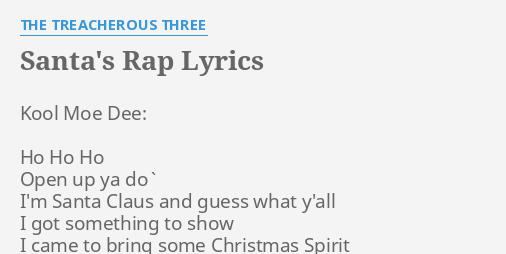 Santa S Rap Lyrics By The Treacherous Three Kool Moe Dee