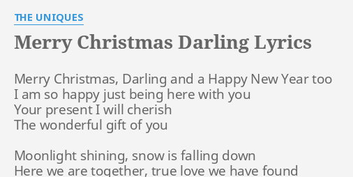 merry christmas darling lyrics by the uniques merry christmas darling and - Merry Christmas Lyrics
