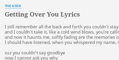 The used goodbye to you lyrics
