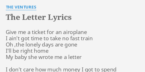 "the letter"" lyrics by the ventures: give me a ticket"
