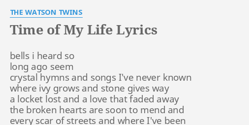 Having the time of my life lyrics