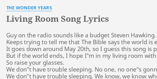 LIVING ROOM SONG LYRICS By THE WONDER YEARS Guy On The Radio