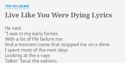 live like we were dying