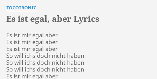 Es Ist Egal Aber Lyrics By Tocotronic Es Ist Mir Egal