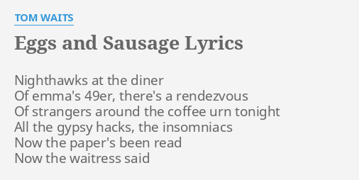 Tom waits nighthawks at the diner lyrics