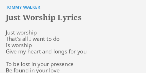 All i want to do is worship lyrics