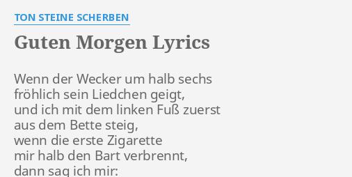 Guten Morgen Lyrics By Ton Steine Scherben Wenn Der Wecker