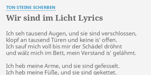 Wir Sind Im Licht Lyrics By Ton Steine Scherben Ich Seh