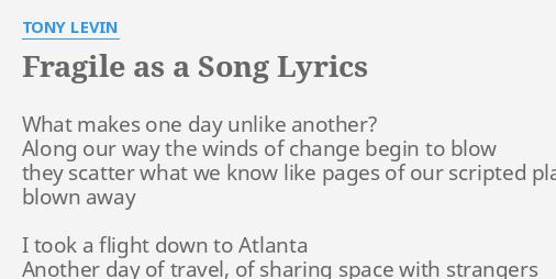FRAGILE AS A SONG