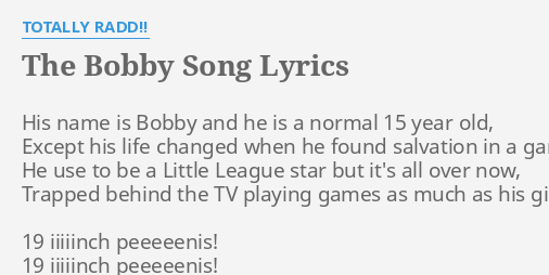 THE BOBBY SONG