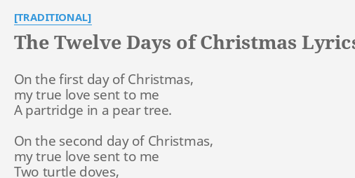 The First Day Of Christmas Lyrics.The Twelve Days Of Christmas Lyrics By Traditional On