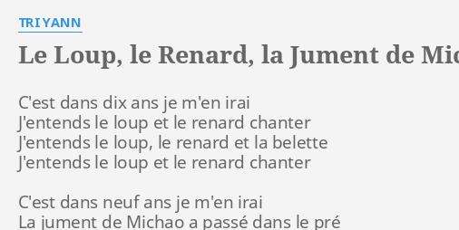 Le Loup Le Renard La Jument De Michaud Lyrics By Tri Yann