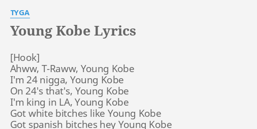 Young Kobe Lyrics By Tyga Ahww T Raww Young Kobe