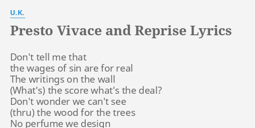 PRESTO VIVACE AND REPRISE