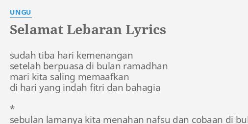 Selamat Lebaran Lyrics By Ungu Sudah Tiba Hari Kemenangan