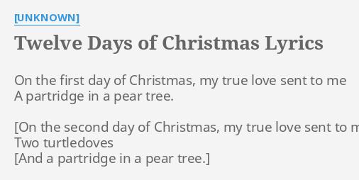 The First Day Of Christmas Lyrics.Twelve Days Of Christmas Lyrics By Unknown On The First