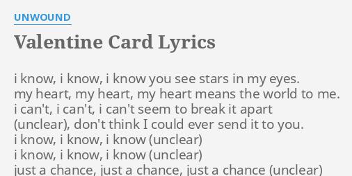 VALENTINE CARD LYRICS by UNWOUND i know i know